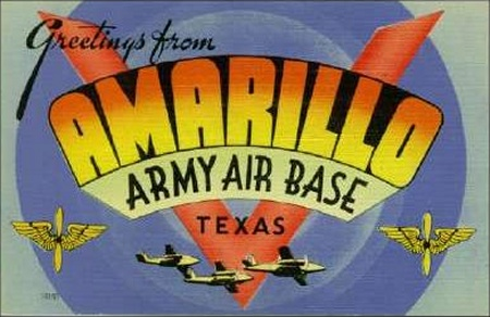 Greetings From Amarillo Army Air Base - 1943