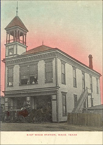 East Waco Station (appears to be firestation) - Ca 1880's